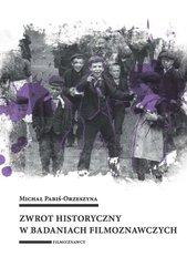 Zwrot historyczny w badaniach filmoznawczych