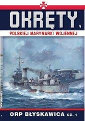 Okręty Polskiej Marynarki Wojennej Tom 4