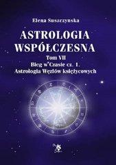 Astrologia współczesna Tom VII Bieg w czasie cz.1 / Ars scripti