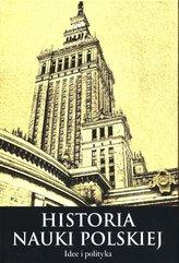 Histora nauki polskiej Część 3 Idee i polityka