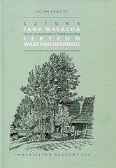 Sztuka Jana Wałacha na tle działalności i piśmiennictwa Jerzego Warchałowskiego