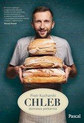Chleb. Domowa piekarnia