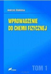 Wprowadzenie do chemii fizycznej Tom 1
