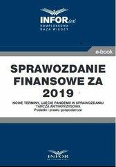Sprawozdanie finansowe za 2019 r.Nowe terminy, ujęcie pandemii w sprawozdaniu