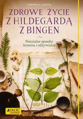 Zdrowe życie z Hildegardą z Bingen