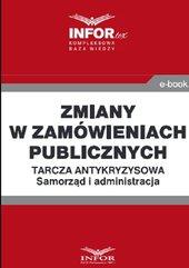 Zmiany w zamówieniach publicznych ..Tarcza antykryzysowa.Samorząd i administracja