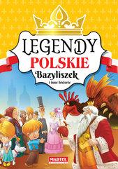 Legendy polskie Bazyliszek i inne historie