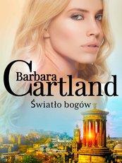 Światło bogów - Ponadczasowe historie miłosne Barbary Cartland