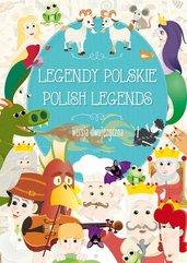 Legendy polskie. Polish legends. Wersja dwujęzyczna
