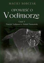 Opowieść o Vodimorze Część V Powrót Vodimore'a Diabeł Tasmański