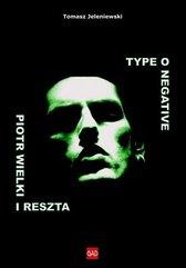 Type O Negative. Piotr Wielki i reszta