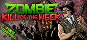 Zombie Kill of The Week Reborn (PC) Klucz Steam