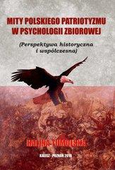 Mity Polskiego Patriotyzmu w Psychologii Zbiorowej/Wyższa Szkoła Bezpieczeństwa