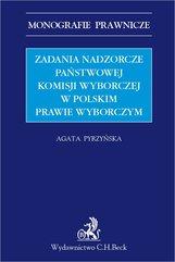 Zadania nadzorcze Państwowej Komisji wyborczej w polskim prawie wyborczym