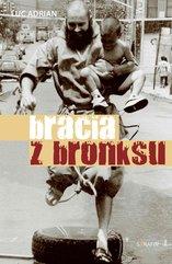 Bracia z Bronksu