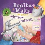 Emilka i Maks na tropie wirusów i bakterii