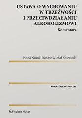 Ustawa o wychowaniu w trzeźwości i przeciwdziałaniu alkoholizmowi Komentarz