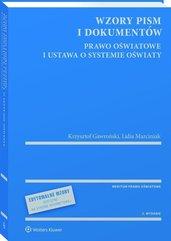 Wzory pism i dokumentów Prawo oświatowe i ustawa o systemie oświaty