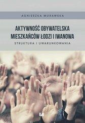 Aktywność obywatelska mieszkańców Łodzi i Iwanowa