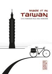 Made it in Taiwan, czyli rowerem przez kraj rowerów