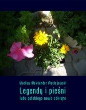 Legendy i pieśni ludu polskiego nowo odkryte