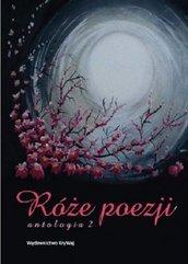 Róże poezji 2 Antologia