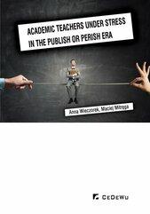 Academic teachers under stress in the publish or perish era