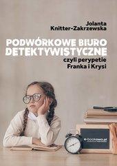 Podwórkowe biuro detektywistyczne, czyli perypetie Franka i Krysi