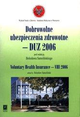 Dobrowolne ubezpieczenia zdrowotne - DUZ 2006