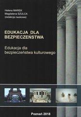 Edukacja dla bezpieczeństwa Edukacja dla bezpieczeństwa kulturowego