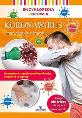 Encyklopedia zdrowia Koronawirus i inne choroby wirusowe