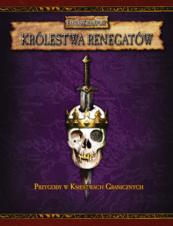 Warhammer FRP - Królestwa renegatów (Podręcznik)