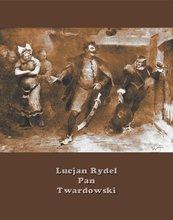 Pan Twardowski. Poemat w XVIII pieśniach