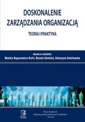Doskonalenie zarządzania organizacją – teoria i praktyka. Tom 40