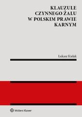 Klauzule czynnego żalu w polskim prawie karnym