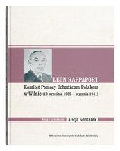 Leon Rappaport Komitet Pomocy Uchodźcom Polakom w Wilnie (19 września 1939 - 1 stycznia 1941)
