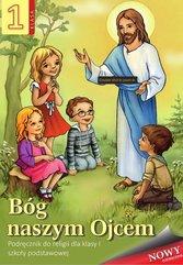 Religia SP 1 podr. Bóg naszym Ojcem WDS