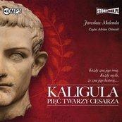Kaligula. Pięć twarzy cesarza audiobook
