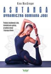 Ashtanga - dynamiczna odmiana jogi