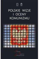 Polskie wizje oceny komunizmu po 1939 roku