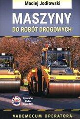 Maszyny do robót drogowych Vademecum operatora