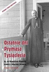 Ostatnie dni Prymasa Tysiąclecia