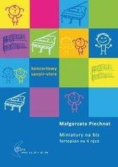Miniatury na bis (fortepian 4 ręce)
