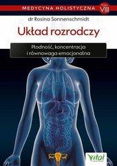 Medycyna holistyczna T.8 Układ rozrodczy