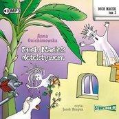 Duch Maciek T.3 Duch Maciek detektywem audiobook