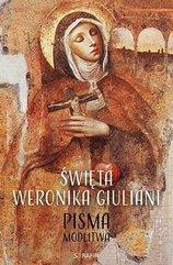 Święta Weronika Giuliani. Pisma Modlitwa