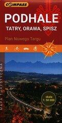 Podhale Tatry Orawa Spisz Plan Nowego Targu mapa turystyczna 1:50 000