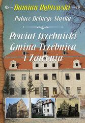 Pałace Dolnego Śląska Powiat trzebnicki Gmina Trzebnica i Zawonia