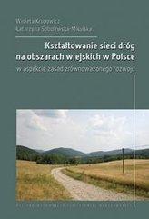 Kształtowanie sieci dróg na obszarach wiejskich...