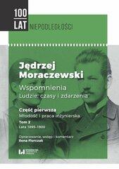 Jędrzej Moraczewski Wspomnienia Ludzie czasy i zdarzenia